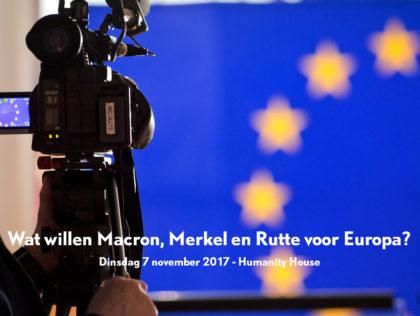 Wat willen Macron, Merkel en Rutte voor Europa